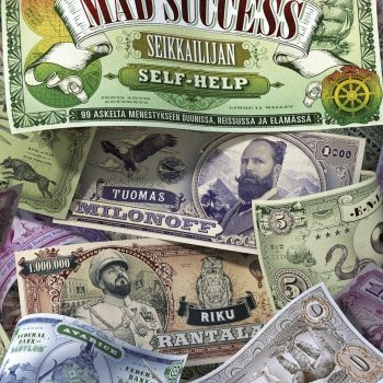 Mad Success, Tuomas Milonoff, Riku Rantala